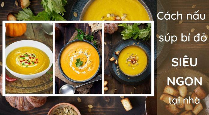 Cách nấu súp bí đỏ