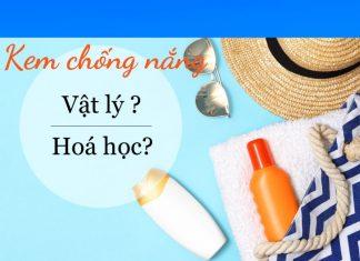 kem-chong-nang-vat-ly-hay-hoa-hoc