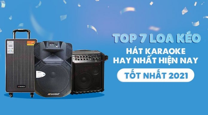 Top 7 Loa hát Karaoke di động hay nhất năm 2021